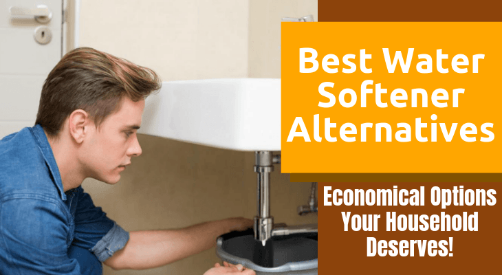 Best Water Softener Alternatives